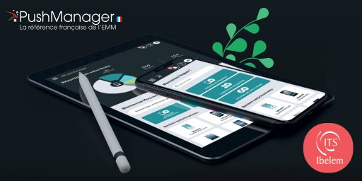 Notre solution EMM, PushManager, lance sa nouvelle interface graphique