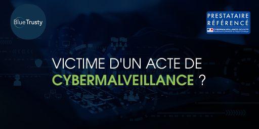 BlueTrusty, prestataire référencé Cybermalveillance.gouv.fr