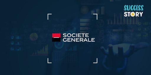 [Success Story] Le groupe Société Générale renouvelle sa confiance à ITS Services